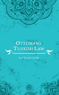 Cover Ottoman and Turkish Law