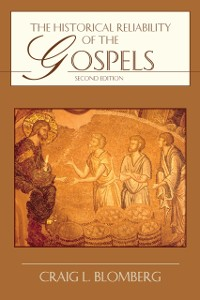 Cover Historical Reliability of the Gospels