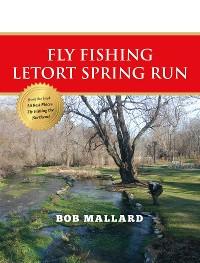 Cover Fly Fishing Letort Spring Run