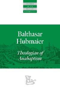 Cover Balthasar Hubmaier