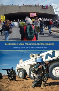 Cover Globalization, Social Movements, and Peacebuilding