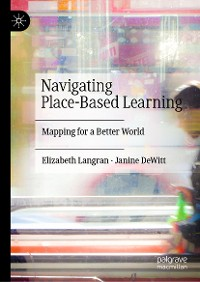 Cover Navigating Place-Based Learning