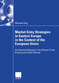 Cover Market Entry Strategies in Eastern Europe in the Context of the European Union