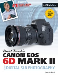 Cover David Busch's Canon EOS 6D Mark II Guide to Digital SLR Photography