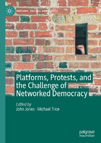 Cover Platforms, Protests, and the Challenge of Networked Democracy