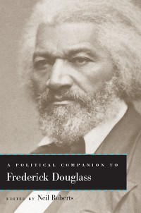 Cover A Political Companion to Frederick Douglass