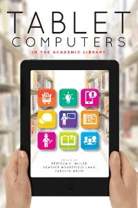 Cover Tablet Computers in the Academic Library