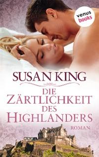 Cover Die Zärtlichkeit des Highlanders