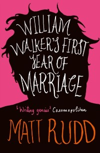 Cover William Walker's First Year of Marriage: A Horror Story