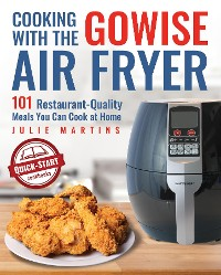 Cover Cooking With the GoWise Air Fryer