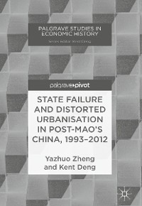Cover State Failure and Distorted Urbanisation in Post-Mao's China, 1993–2012