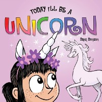 Cover Today I'll Be a Unicorn