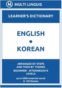Cover English-Korean Learner's Dictionary (Arranged by Steps and Then by Themes, Beginner - Intermediate Levels)