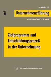 Cover Zielprogramm und Entscheidungsproze in der Unternehmung