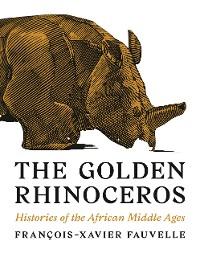 Cover The Golden Rhinoceros