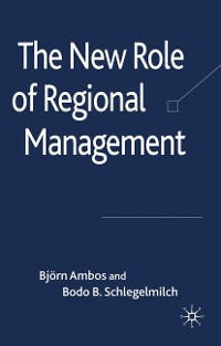Cover The New Role of Regional Management