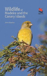 Cover Wildlife of Madeira and the Canary Islands