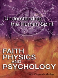 Cover Faith, Physics, and Psychology