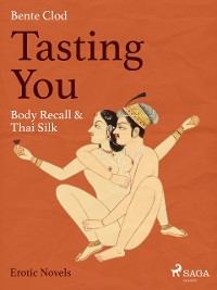 Cover Tasting You: Body Recall & Thai Silk