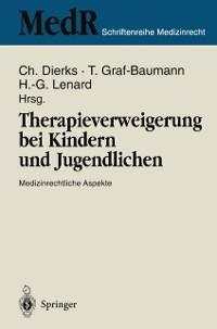 Cover Therapieverweigerung bei Kindern und Jugendlichen