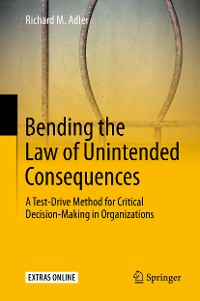 Cover Bending the Law of Unintended Consequences