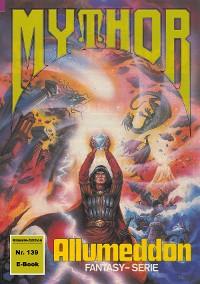 Cover Mythor 139: ALLUMEDDON