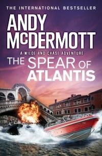 Cover Spear of Atlantis (Wilde/Chase 14)