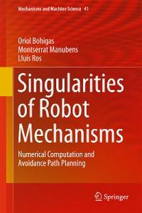 Cover Singularities of Robot Mechanisms