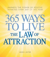 Cover 365 Ways to Live the Law of Attraction