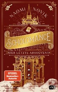 Cover Scholomance – Der letzte Absolvent