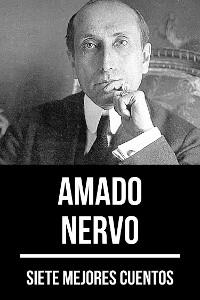 Cover 7 mejores cuentos de Amado Nervo