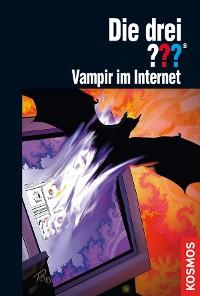 Cover Die drei ??? Vampir im Internet (drei Fragezeichen)