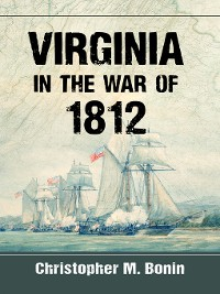 Cover Virginia in the War of 1812