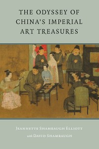 Cover The Odyssey of China's Imperial Art Treasures