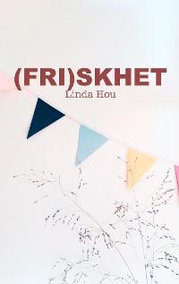 Cover (Fri)skhet