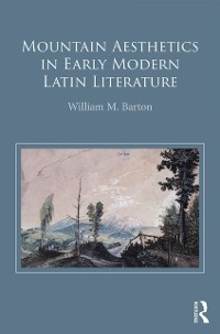 Cover Mountain Aesthetics in Early Modern Latin Literature