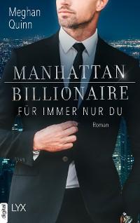 Cover Manhattan Billionaire - Für immer nur du