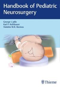 Cover Handbook of Pediatric Neurosurgery