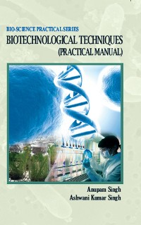 Cover Biotechnological Techniques (Practical Manual)