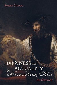 Cover Happiness as Actuality in Nicomachean Ethics