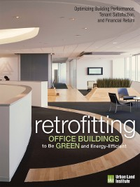 Cover Retrofitting Office Buildings to Be Green and Energy-Efficient
