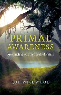 Cover Primal Awareness