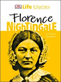 Cover DK Life Stories Florence Nightingale