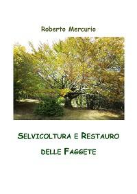 Cover Selvicoltura e Restauro delle Faggete