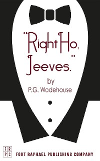 Cover Right Ho, Jeeves - Unabridged
