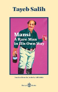 Cover Mansi, A Rare Man in His Own Way