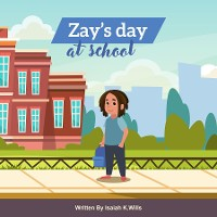 Cover Zay's Day at School