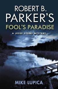 Cover Robert B. Parker's Fool's Paradise