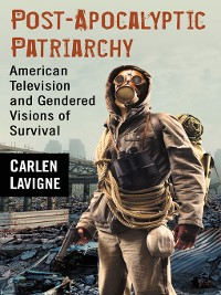 Cover Post-Apocalyptic Patriarchy