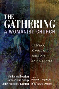 Cover The Gathering, A Womanist Church